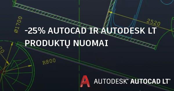 Autocad akcija Autodesk lt šeimos akcija 25 proc.