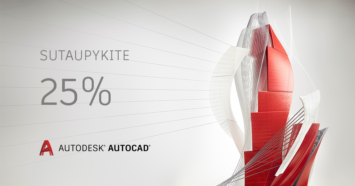 25 % nuolaida AutoCAD, iškeičiant AutoCAD lt
