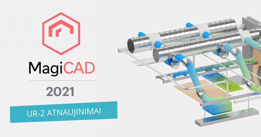 MagiCAD-2021-UR2-ATUNAUJINIMAI